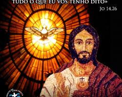 """VI DOMINGO DO TEMPO PASCAL: """"Se alguém me amar, guardará minha Palavra"""""""