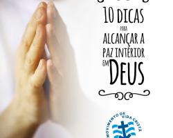 10 dicas para alcançar a paz interior em Deus